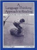 Cover of: A language-thinking approach to reading | Lenore H. Ringler