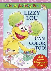 Cover of: Lizzy Lou Can Color, Too!