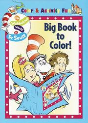 Cover of: The Big Book to Color! | Dr. Seuss