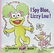 Cover of: I Spy Blue, Lizzy Lou!
