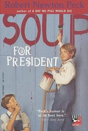 Cover of: Soup for President | Robert Newton Peck