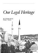 Cover of: Our legal heritage