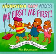 Cover of: Me first! Me first! | Jan Berenstain