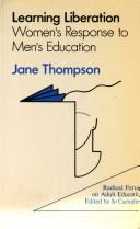 Cover of: Learning liberation | Jane L. Thompson