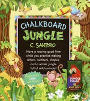 Cover of: The Chalkboard Jungle (Great Big Board Book)