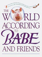 Cover of: The World According to Babe and Friends (Life Favors(TM))