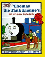 Cover of: Thomas the Tank Engine's Big Yellow Treasury (Thomas the Tank Engine & Friends Series) | Ken Stott