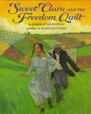 Cover of: Sweet Clara and the freedom quilt