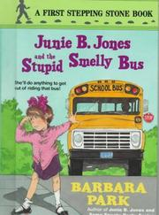 Cover of: Junie B. Jones and the Stupid Smelly Bus (Junie B. Jones #1)
