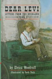 Cover of: Dear Levi: Letters from the Overland Trail