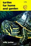 Cover of: Turtles for home and garden