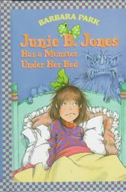 Cover of: Junie B. Jones Has a Monster Under Her Bed
