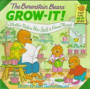 Cover of: The Berenstain Bears grow-it