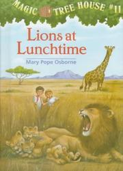 Cover of: Lions at lunchtime | Mary Pope Osborne