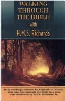 Cover of: Walking through your Bible with H.M.S. Richards | Richards, H. M. S.