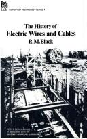 Cover of: The history of electric wires and cables