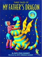 Cover of: Three Tales of My Father's Dragon
