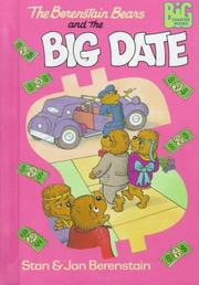 Cover of: The Berenstain Bears and the big date | Stan Berenstain