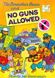 Cover of: The Berenstain Bears And No Guns Allowed (The Berenstain Bears Big Chapter Books)