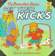 Cover of: The Berenstain Bears get their kicks