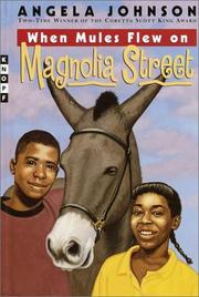 Cover of: When mules flew on Magnolia Street | Angela Johnson