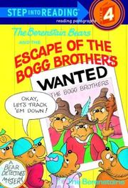 Cover of: The Berenstain Bears and the escape of the Bogg brothers