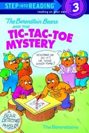 Cover of: The Berenstain Bears and the tic-tac-toe mystery