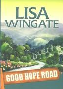 Cover of: Good Hope Road | Lisa Wingate