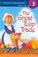 Cover of: The great tulip trade | Beth Wagner Brust