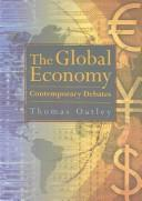 Cover of: The global economy | Thomas Oatley