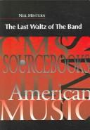 Cover of: The last waltz of The Band