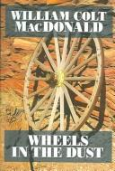 Cover of: Wheels in the dust