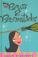 Cover of: Bras & broomsticks