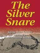 Cover of: The silver snare