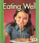 Cover of: Eating well