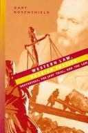 Western law, Russian justice by Gary Rosenshield