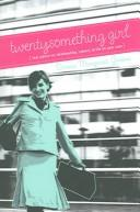 Cover of: Twentysomething girl | Donna Margaret Greene