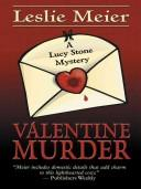 Cover of: Valentine murder: a Lucy Stone mystery