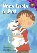 Cover of: Wes gets a pet | Susan Blackaby