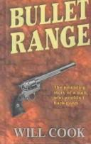 Bullet range by Will Cook