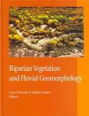 Cover of: Riparian vegetation and fluvial geomorphology
