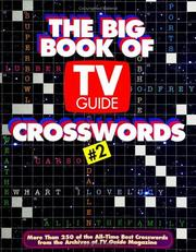 Cover of: The Big Book of TV Guide Crosswords #2 (Big Book of TV Guide Crosswords) | Tv Guide Editors