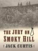 Cover of: The jury on Smoky Hill