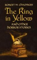 Cover of: The king in yellow, and other horror stories