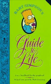 Cover of: Bart Simpson's Guide to Life: A Wee Handbook for the Perplexed