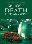 Cover of: Whose Death is It, Anyway?