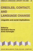 Cover of: Creoles, contact, and language change |