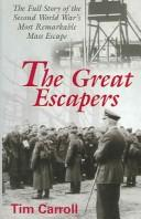 The great escapers by Tim Carroll