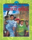 Cover of: Welcome to the Dominican Republic | Eileen Khoo