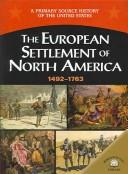 Cover of: The European settlement of North America (1492-1754)